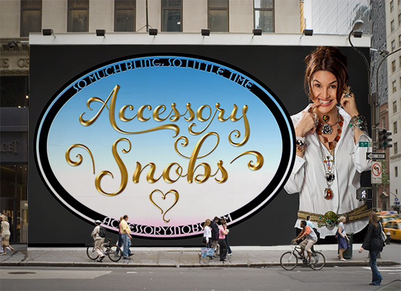 Accessory Snobs in NYC Prototype