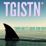 2012: The Shark Tank Retrospective