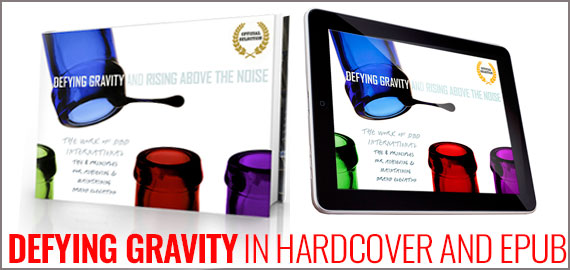 Free eBook -Defying Gravity and Rising Above the Noise