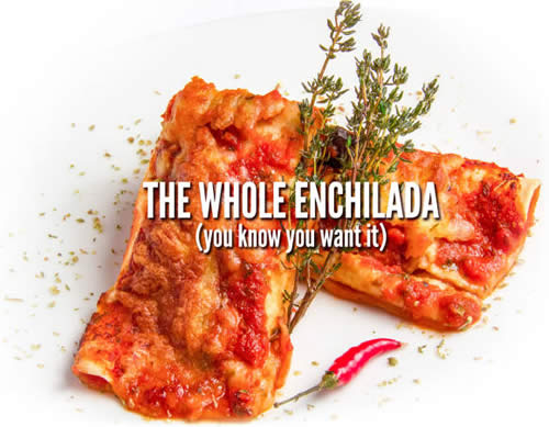 WHOLE-ENCHILADA_2