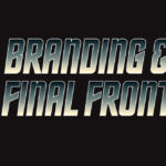 Star Trek and Branding: The Final Frontier