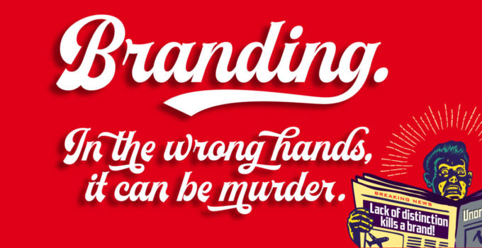What Passes for Most Branding is a Crime