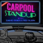 Carpool Standup with Ted Rubin. And Me. Eating chocolate. Drinking espresso. [Video]