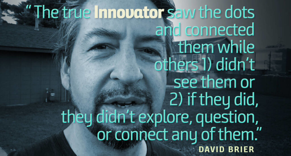 Innovation by David Brier from Fast Company