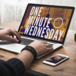 Brand Intervention—The Launch of One-Minute Wednesdays [New Video]