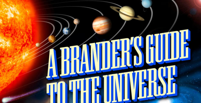 A Brander's Guide to the Universe in 4 Minutes