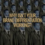 Brand Differentiation Revealed