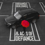 7 (Defiant) Steps for True Brand Building