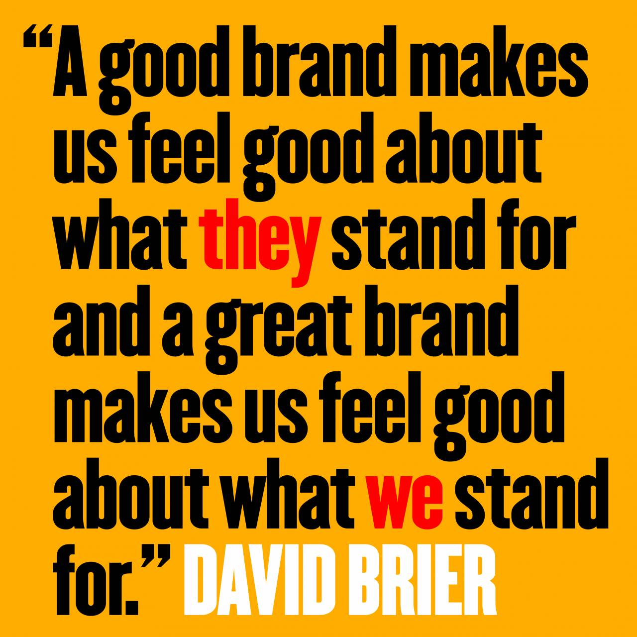 How to Wisely Choose Every Brand Quote #5