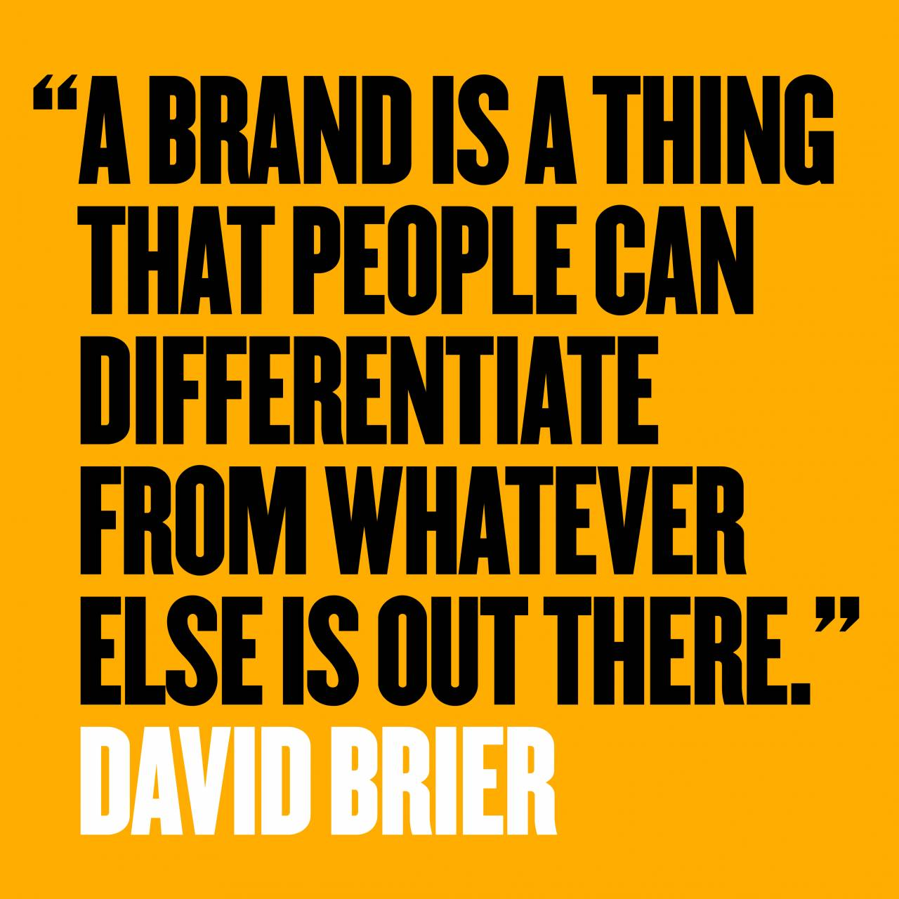 How to Wisely Choose Every Brand Quote #4