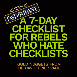 7-day checklist from Fat Company
